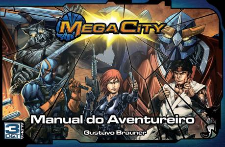 Mega City - Manual do Aventureiro 3D&T