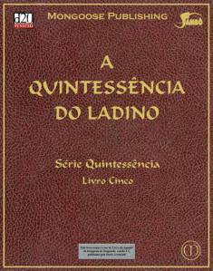 A Quintessência do Ladino Sistema d20